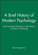 A Brief History of Modern Psychology   Annotated Readings in the History of Modern Psychology Book