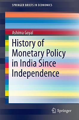 History of Monetary Policy in India Since Independence