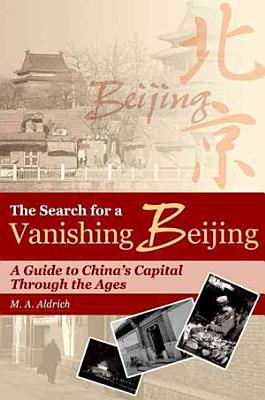 The Search for a Vanishing Beijing PDF