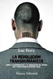La revolución transhumanista