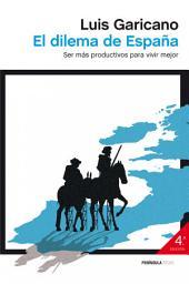 El dilema de España: Ser más productivos para vivir mejor