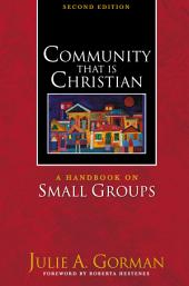 Community That Is Christian: Edition 2