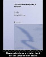 De Westernizing Media Studies PDF