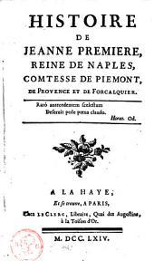 Histoire de Jeanne première, Reine de Naples, comtesse de Piedmont, de Provence et de Forcalquier