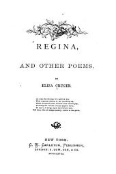 Regina: And Other Poems