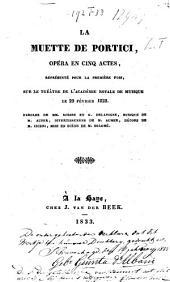 La muette de Portici: opéra en cinq actes : représenté pour la première fois, sur le Théâtre de l'Académie Royale de Musique, le 29 février 1828