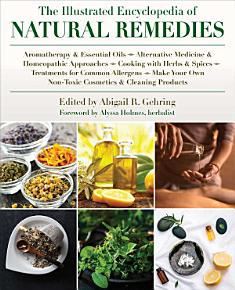 The Illustrated Encyclopedia of Natural Remedies PDF