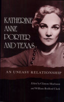 Katherine Anne Porter and Texas