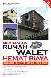 Membangun Rumah Walet Hemat Biaya