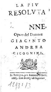 La più resoluta trà le donne, opera del dottore Giacinto Andrea Cicognini