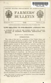 Laws Relating to Fur-bearing Animals, 1916: A Summary of Laws in the United States and Canada Relating to Trapping, Protection, Propagation, and Bounties