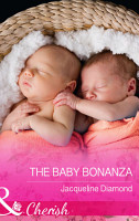 The Baby Bonanza  Mills   Boon Cherish   Safe Harbor Medical  Book 15  PDF