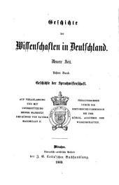 Geschichte der Sprachwissenschaft und orientalischen Philologie in Deutschland seit dem Anfange des 19. Jahrhunderts: mit einem Rückblick auf die früheren Zeiten