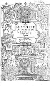 The Historie of Philip de Commines. Translated from the French by Thomas Danett
