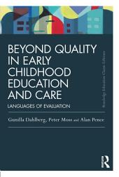 Beyond Quality in Early Childhood Education and Care: Languages of evaluation, Edition 3
