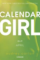Calendar Girl: April: Bind 4