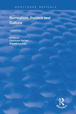 Surrealism, Politics and Culture