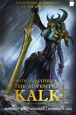 The Advent Of Kalki  Myth In Multiverse Book 2