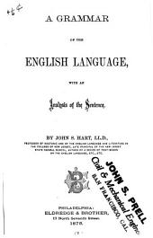 A Grammar of the English Language: With an Analysis of the Sentence