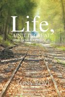 LIFE  AIN T IT GREAT  and how to enjoy it  PDF