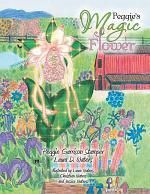 Peggie's Magic Flower