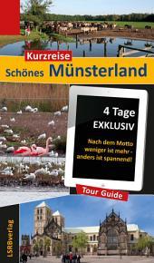 Kurzreise Schönes Münsterland: 4 Tage EXKLUSIV - Nach dem Motto weniger ist mehr - anders ist spannend!