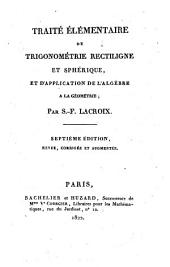 Traite elementaire de trigonometrie rectiligne et spherique, et d'application de l'algebre a la geometrie
