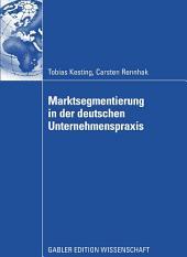Marktsegmentierung in der deutschen Unternehmenspraxis