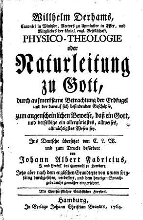 Physico Theologie oder Natur Leitung zu Gott PDF