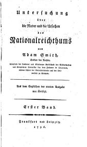 Untersuchung über die natur und die ursachen des nationalreichtums: Band 1