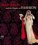 Napoleon and the empire of fashion PDF
