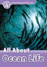 All About Ocean Life (Oxford Read and Discover Level 4)