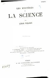Les mystères de la science: Volume1