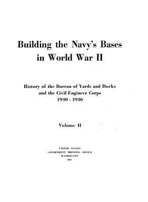 Building the Navy s Bases in World War II PDF