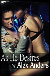 As He Desires