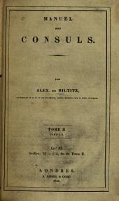 Manuel des consuls: Volume2,Partie2,Livre3;Volume2,Partie4