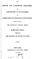 The Book of common prayer   With  Psalms  in metre  selected from the Psalms of David   Followed by  Hymns of the Protestant episcopal Church in the United States of America PDF