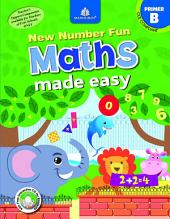 New Number Fun Maths Made Easy – Primer B