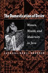 The Domestication of Desire PDF
