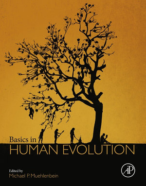 Basics in Human Evolution
