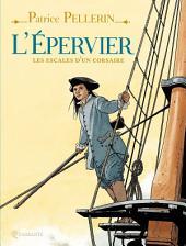 L'Epervier, les escales d'un corsaire