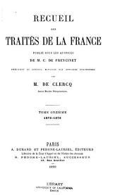 Recueil des traités de la France: Volume11