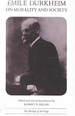 Emile Durkheim on Morality and Society