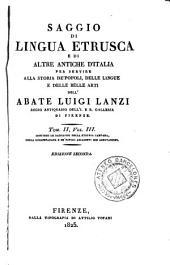Saggio di lingua etrusca e di altre antiche d'Italia per servire alla storia de'popoli, delle lingue e delle belle arti, 3