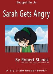 Sarah Gets Angry. A Sight Words Picture Book