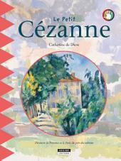 Le petit Cézanne: Un livre d'art amusant et ludique pour toute la famille !