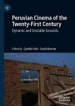 Peruvian Cinema of the Twenty-First Century