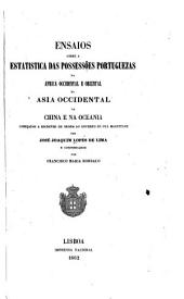 Ensaios sobre a statistica das possessões portuguezas na Africa occidental e oriental; na Asia occidental; na China, e na Oceania: escriptos ..., Volume 5
