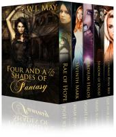 Four and a Half Shades of Fantasy: A Paranormal Fantasy Anthology