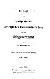 Geschichte und heutige Gestalt der englischen Communalverfassung oder des Selfgovernment: Band 1